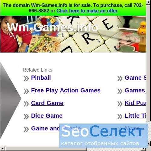 Wm-games - поймай свою удачу! - http://www.wm-games.info/